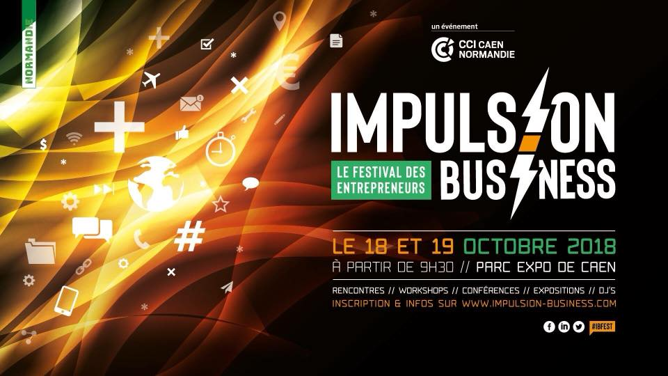 Impulsion Business : le 1er Festival des entrepreneurs !